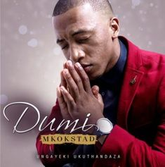 Here is a new release from Award winning south african Gospel Music singer Dumi Mkokstad which he calls Ungayeki Ukuthandaza. Download Gospel Music, Free Mp3 Music Download, Mp3 Music Downloads, Lighthouse Festival, Nigerian Music Videos, Celebrity Biographies, Latest Music Videos, Music Industry, Mixtape