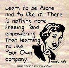 Alone?naaaaahhh.....