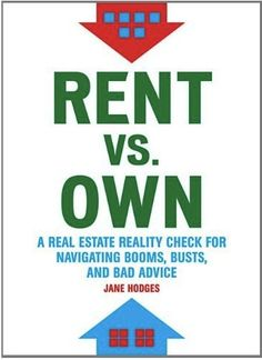 """""""Rent vs """"Own"""" by Jane Hodges via mintlife (interview with the author)"""