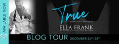 Reading Keeps Me Sane Book Blog: Blog Tour: TRUE by Ella Frank