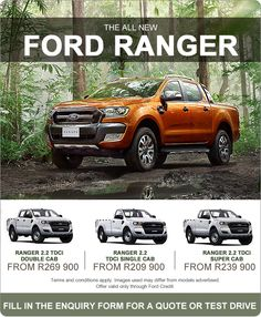 Get an all new Ford Ranger 2.2 TDCi Double Cab from R269 900.