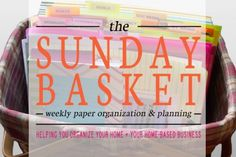 Professional Organizer Lisa Woodruff shares her weekly paper organization and planning tool - the Sunday Basket. Organization Station, Basket Organization, Paper Organization, Organizing Tips, Organizing Solutions, Office Organization, Organising, Storage Solutions, Paper Clutter