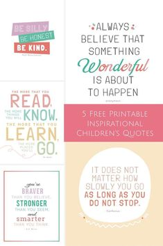 5 Free Printable Inspirational Quotes for Kids. These make adorable art print for kids room!
