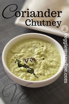 This is a simple and flavorful chutney prepared with coconut and coriander leaves that goes very well with Idli or Dosa Coriander Chutney Recipe, Coconut Chutney, Chutney Recipes, Dosa Recipe, Indian Food Recipes, Ethnic Recipes, Indian Breakfast, Food Categories, Kitchens