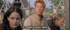 It's called a lance hello.  Just watched this movie today and I may get kicked out of homeschool inc. (we don't have an inc.) but it ranks up there with princess bride (it's a very close second) if not tied