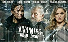 Haywire: Dead Drop - Gina Carano. Ronda Rousey. Michael Douglas. From The Films That Never Were. https://www.facebook.com/Shadrachart