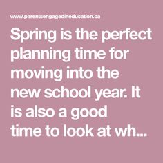 Spring is the perfect planning time for moving into the new school year. It is also a good time to look at what you have accomplished and what goals can still be met before the end of the year. The New School, New School Year, Parenting, Goals, Engagement, Spring, Engagements, Childcare, Natural Parenting