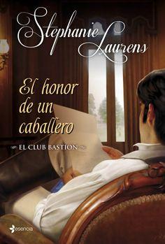 El honor de un caballero: El club Bastion (A Gentleman's Honor) I Love Books, Books To Read, Stephanie Laurens, Sylvia Day, I Love Reading, Spanish Language, Book Lists, Novels, Club