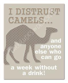 Printable Art I Distrust Camels 8x10 by attitudesindesign on Etsy, $7.00