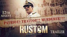 Rustom | Official Trailer | Akshay Kumar, Ileana D'Cruz,ARVINDKUMARBLOG.GAac