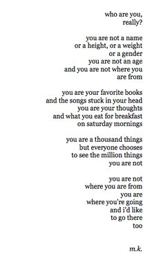 you are a million things but everyone chooses to see million things you are not... so true