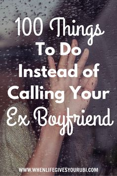 Breakups are hard, make it easier on your by making a clean break. 100 things to do instead of picking up the phone and calling your ex.