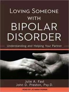 """Julie is a great writer and a personal favourite of mine. """"Loving someone with bipolar disorder"""""""