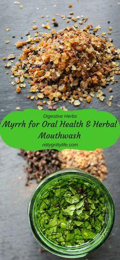 Myrrh for Oral Health & Herbal Mouthwash