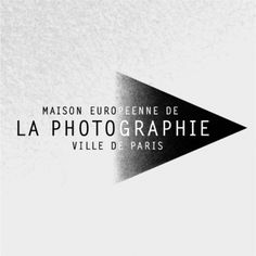 Maison Européenne de la Photographie. Open Wednesday to Sunday, 11am - 8pm (tickets on sale until 7.30pm). Admissions _ Full price: 8 € / Reduced price: 4,5 €