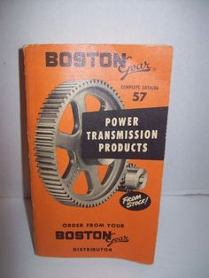 Boston Gear Complete Catalog No. 57 Power Transmission Products 1959