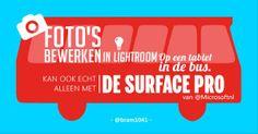 Zo doet @bram van oosterhout het: hij bewerkt zijn foto's overal, zelfs in de bus... op zijn #Surface! #epictweet pic.twitter.com/SmbM6CwTbl