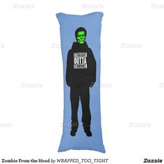 Zombie From the Hood Body Pillow
