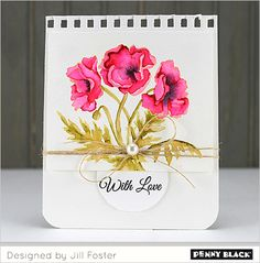 Spring has sprung on the Penny Black blog! Join us over the next two weeks as our designers share creations sure to get your creativity BLOOMING. And if you haven't checked out our newest release, ...