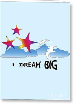 #Greeting #Card featuring the #digital #art design #Dream #Big by Judi Saunders