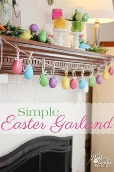 Easter crafts. Make a quick and adorable 5 minute egg garland. Perfect for you Easter/Spring mantel. #EasterCrafts #Garland #5minuteCraft #Mantel #RealCoake by mvaleria