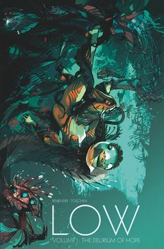 Low, vol. 1 - Cover by Greg Tocchini. LOOK AT THIS ART. I HAVE TO READ IT.