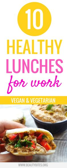 10 easy healthy lunches for work that you can (also!) eat cold! These are delicious, vegan and vegetarian and will help you stay motivated to eat clean, so you can lose weight/ stay on track! These healthy lunch ideas are also good meal prep recipes | www.beautybites.org
