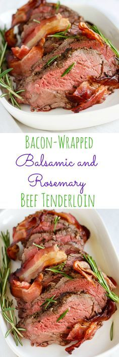Bacon-Wrapped Balsamic and Rosemary Beef Tenderloin | #Easter #beef #dinner | http://thecookiewriter.com