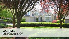 The Westlake neighborhood of Lake Oswego has a suburban feel, with large homes, big yards and of course, plenty of trees. For more information on Lake Oswego, contact David Somerville at 503-789-7633.