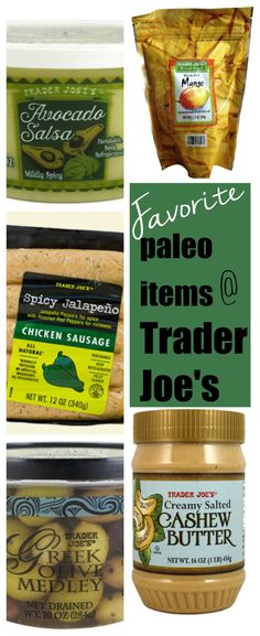 My favorite paleo/ Whole 30 products at Trader Joe's!