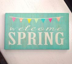 Hand Painted Welcome Spring Wooden Sign by TheSignCafe on Etsy, $22.00