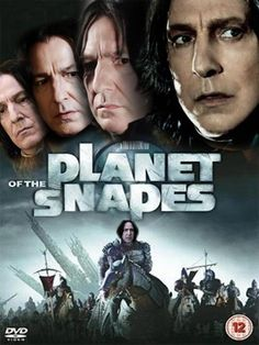 Planet of the Snapes - would you watch this one?