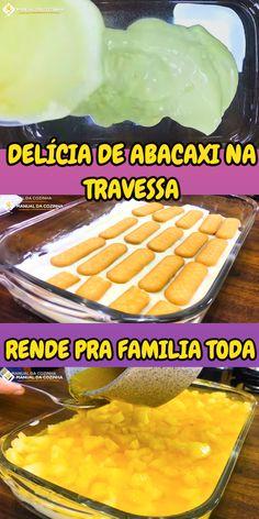 DELICIA DE ABACAXI NA TRAVESSA #deliciadeabacaxi #abacaxi #natravessa #sobremesa #cozinha #receita #receitafacil #receitas #comida #food #manualdacozinha #aguanaboca #alexgranig