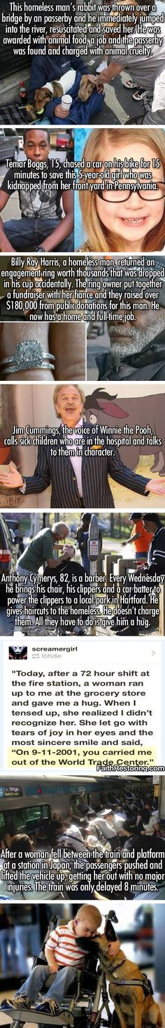Faith restored in humanity - because we all need to be reminded of the good in the world sometimes.