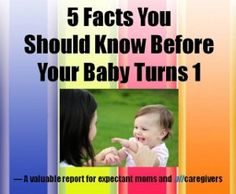 5 Facts You Should Know Before Your Baby Turns 1 www.advancemybaby.com