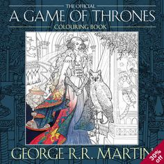 Booktopia has The Official A Game of Thrones Colouring Book by George R. Buy a discounted Paperback of The Official A Game of Thrones Colouring Book online from Australia's leading online bookstore. Martin Game Of Thrones, Hbo Game Of Thrones, Adult Coloring, Coloring Books, Colouring, John Howe, Gifts Australia, Art Base, Black And White Illustration