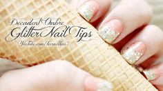 Decadent Ombre Glitter Nail Tip Tutorial