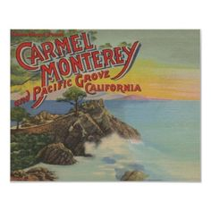 Carmel, Monterey, & Pacific Grove, CA - Welcomes Poster by LanternPress