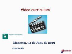 Videocurrículum by Eva Castilla via Slideshare