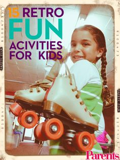 Take a trip down memory lanewith theseblast-from-the-past activities, games, and projects sure to get your family smiling this weekend.
