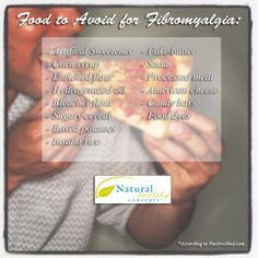 Fibromyalgia; not only fm but in general. All of these are examples of foods to just simply stay away from.