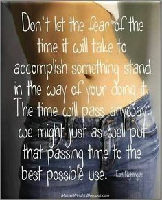 Make the most of your time. A summer body is made in the winter. x www.facebook.com/cwplisaspicer