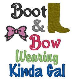 Boot and Bow Wearing Kinda Gal