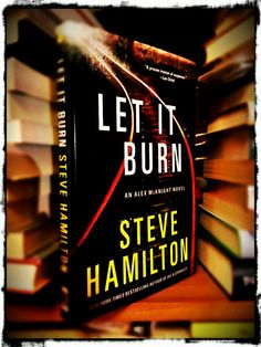 Neuer Regalbewohner | Steve Hamilton: Let it burn
