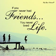 Friends are equivalent to life saving drugs,although the question asked when does it save ........