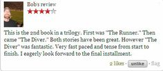 """Check out the review of """"The Diver"""" by Bob at Goodreads. If you want to know more about this book visit http://wjdaviesauthor.com/books/  #goodreads #bookreviews #amazonbooks"""