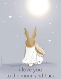 Bunny Art I Love You to the Moon and Back by RoseHillDesignStudio, $20.00