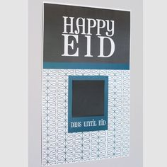 Eid countdown chalk poster, This is a different idea where you just write the day in chalk each day. Very cute.