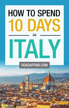 10 Days in Italy: The Perfect Italy Itinerary. 10 Days In Italy, Italy Culture, Travel Guides, Travel Tips, Visit Italy, Travel Couple, Italy Travel, Trip Planning, Traveling By Yourself