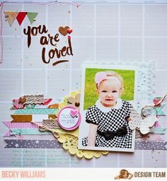 You are Loved, by Becky Williams, using the NoelMignon Tea for Two kit.